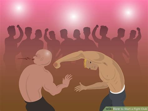 Wiki How Fight Club | how to start a fight club 4 steps with pictures wikihow