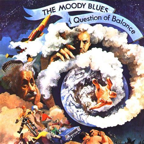 The Moody the moody blues images the moody blues question of balance