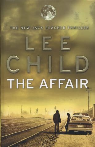 a affair books the affair reacher 16 by child reviews