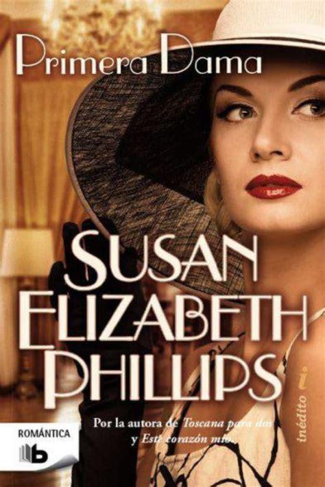 descargar libros gratis de susan elizabeth phillips primera dama elizabeth phillips libros gratis