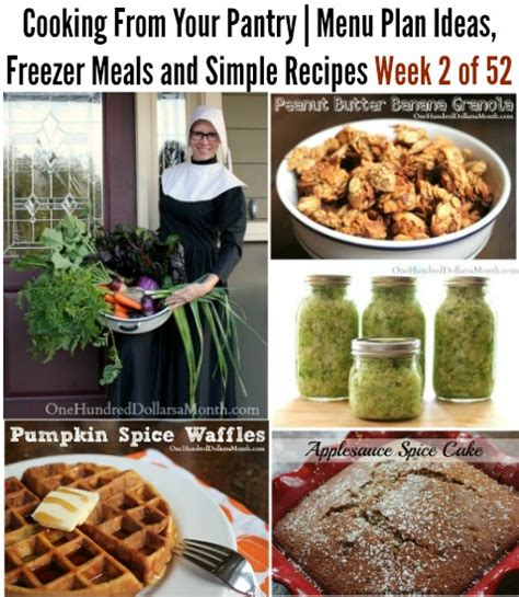 Recipes With Pantry Ingredients by Cooking From Your Pantry Menu Plan Ideas Freezer Meals