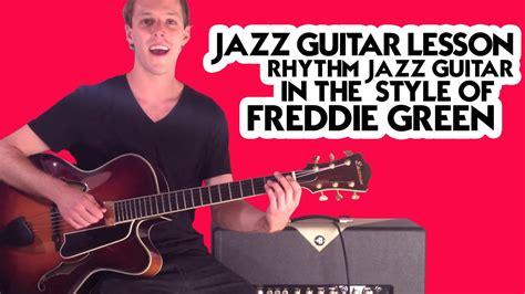 Jazz Guitar Lesson Playlist jazz guitar lesson rhythm jazz guitar in the style of