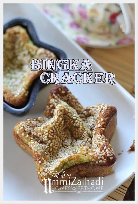 home sweet home bingka cracker