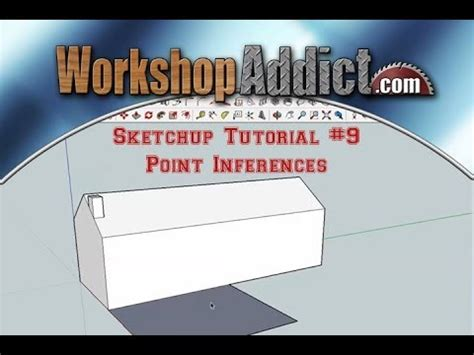 sketchup tutorial inference sketchup tutorial 9 point inferences youtube