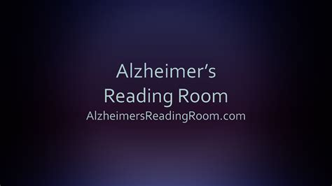 alzheimer s reading room alzheimer s reading room