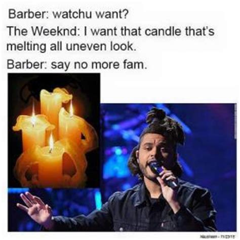 The Weeknd Hair Meme - say no more meme kappit