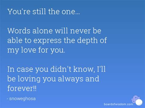You Re Still The One you re still the one words alone will never be able to