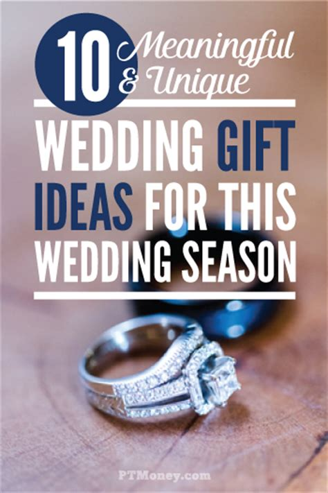 money as wedding gift 10 meaningful and unique wedding gift ideas pt money
