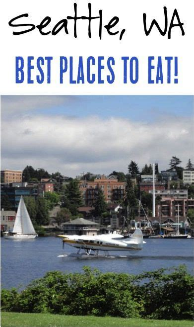 top places to eat in seattle seattle washington best places to eat best coffee best