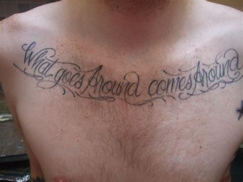 what goes around comes around tattoo what goes around comes around on chest