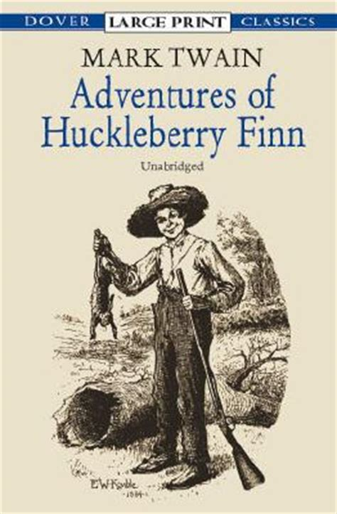themes of huckleberry finn book adventures of huckleberry finn large print paperback