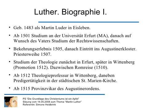 Chronologischer Lebenslauf Martin Luther Martin Luther Lebenslauf Lebenslauf