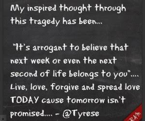 Quote Of The Day From Tyrese by Tragedy Quotes And Sayings Quotesgram