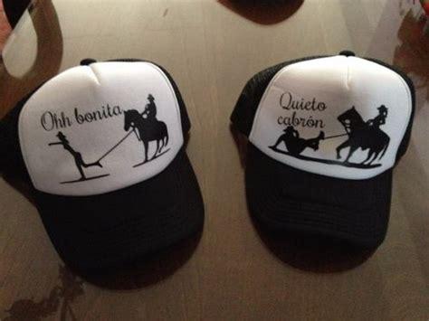 imagenes de gorras vaqueras par de gorras ohh bonita y quieto cabron 300 00 en