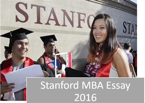 Mba Future Leader Stanford by Future Is Now Stanford Mba Essay About Writing Tips