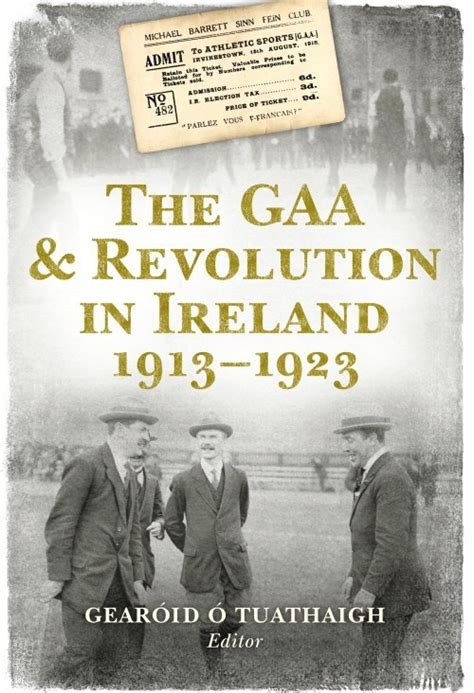 manny does revolutionary ireland 1916 1923 books book review the gaa revolution in ireland 1913 1923