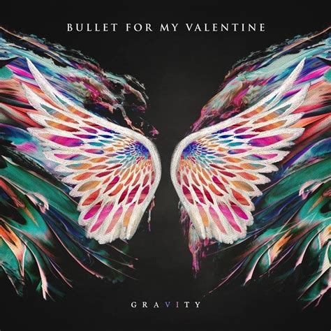 Bullet For My 3 bullet for my gravity lyrics and tracklist