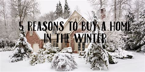 buying a house in winter buying a house in the winter 28 images selling a home