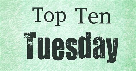 on a tuesday books fields of top 10 tuesday books that made