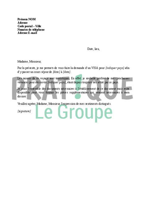 Lettre De Motivation Pour Un Visa Sejour Lettre Demande De Visa Touristique Pratique Fr