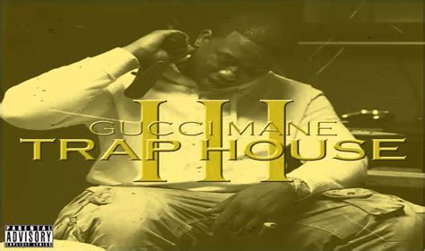 gucci mane trap house 3 trap house 3 gucci mane full youtube