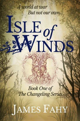 changeling s fealty changeling blood volume 1 books isle of winds the changeling series volume 1 reading