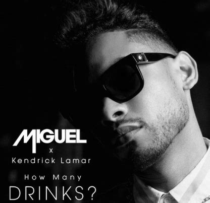 miguel sings how many drinks acoustic in acoustic miguel ft kendrick lamar how many drinks remix the