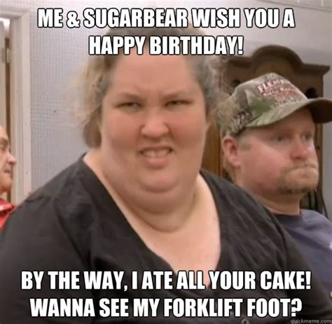 Funny Birthday Memes For Mom - me sugarbear wish you a happy birthday by the way i