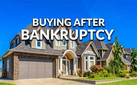 buying a house after bankruptcy buying a house after a bankruptcy 28 images how after a bankruptcy can i buy a
