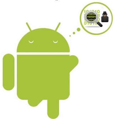 spyware for android android spyware detection tips android info