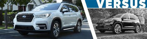 2019 Subaru Ascent Vs Honda Pilot Vs Toyota Highlander by 2019 Subaru Ascent Vs 2018 Honda Pilot Size Suv