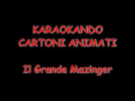 mazinga testo karaoke cartoni animati il grande mazinger mazinga