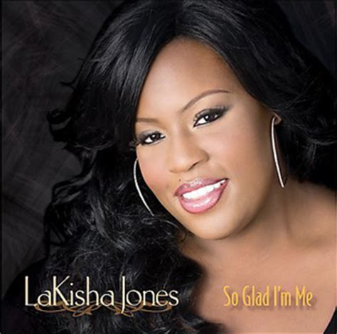 Goodbye Idol Hopeful Lakisha Jones by Jones Lakisha Biography