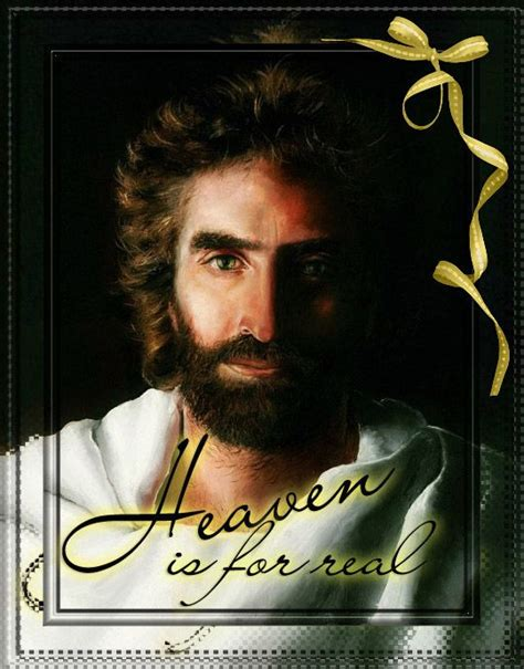 picture of jesus from heaven is for real book quotes from heaven is for real quotesgram
