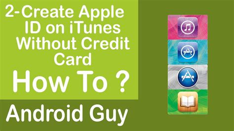 make itunes id without credit card creating an itunes store app store ibooks store