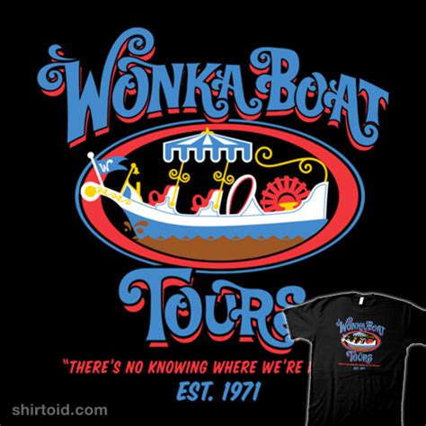 willy wonka boat wonka boat tours shirtoid
