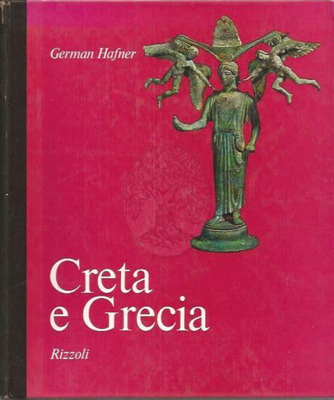 casa editrice rizzoli sede creta e grecia german hafner rizzoli arbor