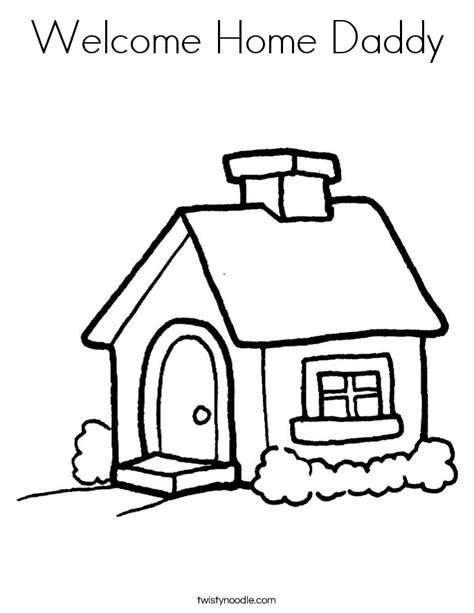 Welcome Home Coloring Pages welcome home coloring page twisty noodle