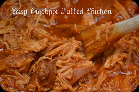 easy crockpot pulled chicken mama chocolate