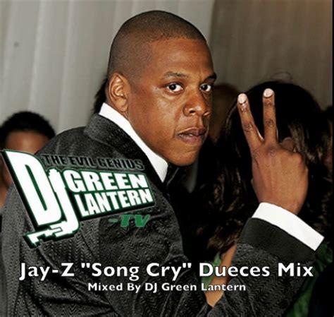 jayz mp jay z dueces dj green lantern song cry remix mp3