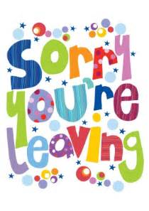 sorry you re leaving card template sorry leaving card scribbler cards