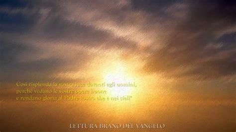 luce per illuminare le genti quot voi siete la luce mondo quot mt 5 13 16