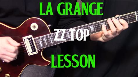 How To Play La Grange by How To Play Quot La Grange Quot By Zz Top Guitar Lesson Rhythm