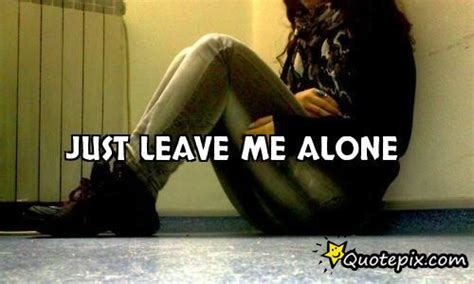 libro leave me alone just leave me alone quotes quotesgram