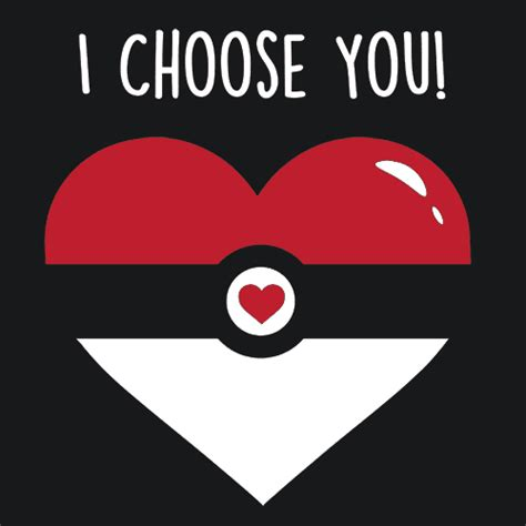 Poketo I Choose You by I Choose You T Shirt Valentines Day Textual Tees