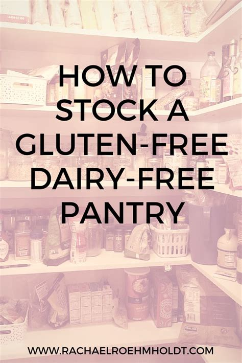 monchoso how to stock a gluten free dairy free pantry