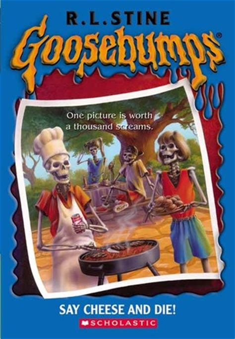 what would say books say cheese and die goosebumps 4 by r l stine