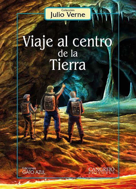 viaje al centro de la tierra  cangrejo editores issuu