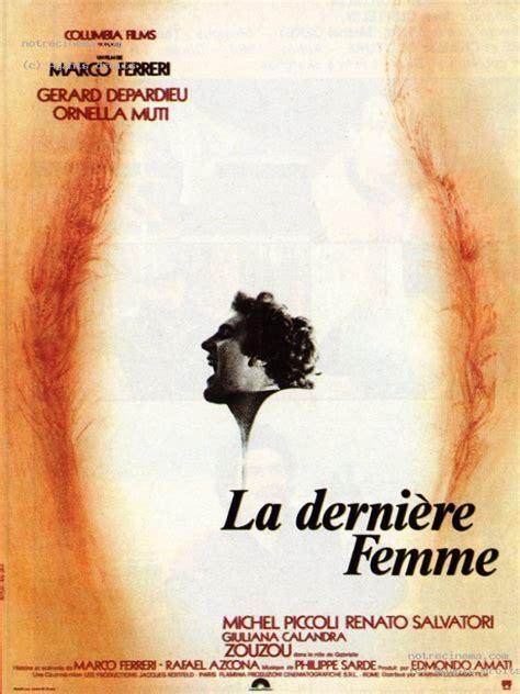 gerard depardieu idade a 218 ltima mulher filme 1976 adorocinema