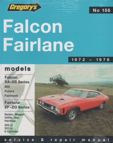 ford falcon fairlane xa xb zf zg repair manual sagin workshop car manuals repair books